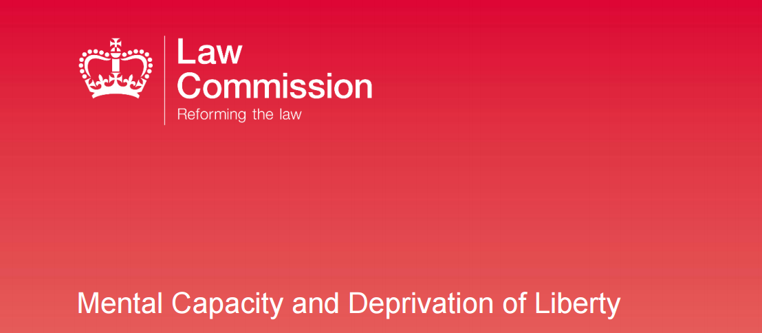 Law Commission Mental Capacity and Deprivation of Liberty Report